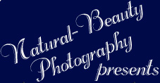 Natural-Beauty Photography presents